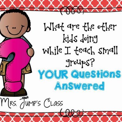 Literacy Centers YOUR QUESTIONS ANSWERED