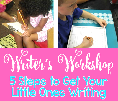 Writer's Workshop: Five Steps to Get Your Little Ones Writing