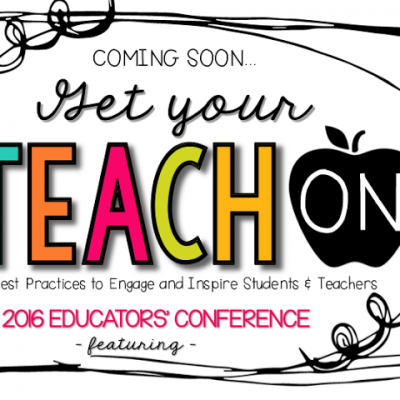 Get Your Teach On….Conference Coming Soon!