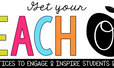 Are You Ready to GET YOUR TEACH ON?