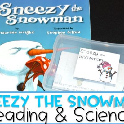 Sneezy the Snowman Reading & Science
