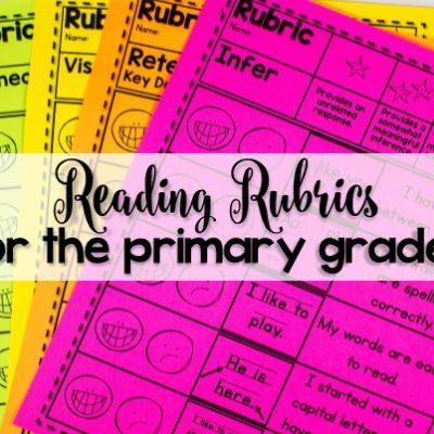 Reading Rubrics for the Primary Grades