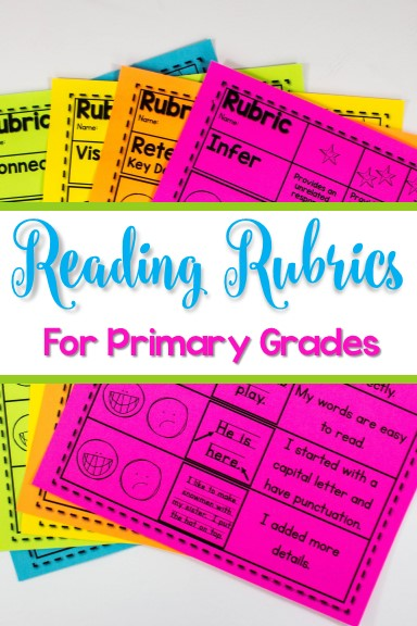 Reading Rubrics for Primary Grades. These reading rubrics for primary grades are great for kindergarten and first-grade reading Assessments and scoring guides are great for guiding your lessons in reading comprehension.