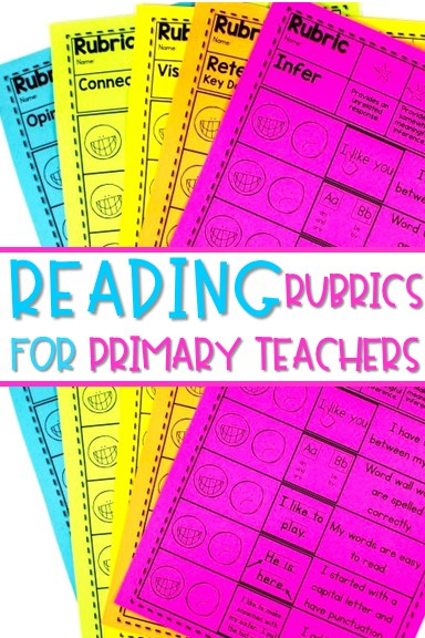 Reading Rubrics for Primary Grades. These reading rubrics for primary grades are great for kindergarten and first-grade reading. Assessments and scoring guides are great for guiding your lessons in reading comprehension.