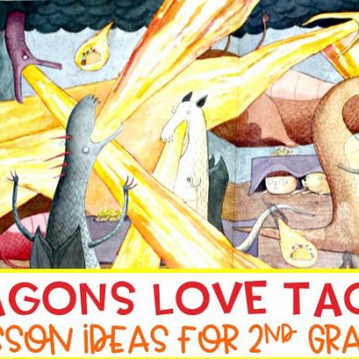 Dragons Love Tacos Reading Lesson Ideas