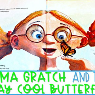 5 Lesson Ideas for Velma Gratch and the Way Cool Butterfly and a FREE FILE!