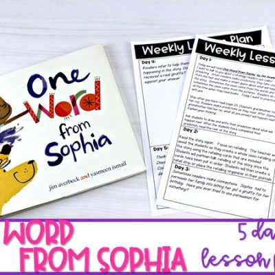 One Word From Sophia | Reading Comprehension Lesson Plans for K-2