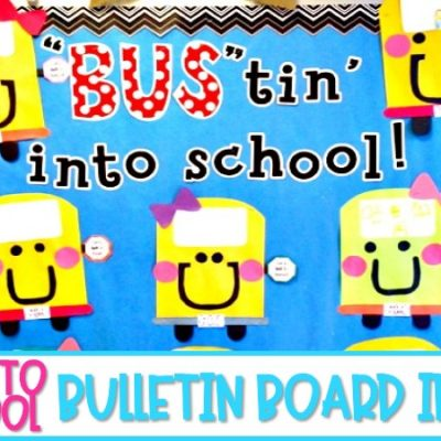 15 Back to School Bulletin Board Ideas You Will Love!