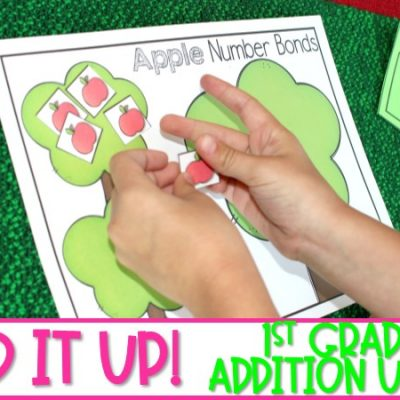 First Grade Addition Activities to Make Your Students Experts at Addition