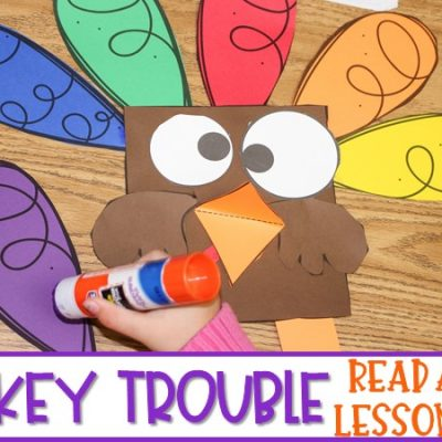 Turkey Trouble Read Aloud Lesson Ideas for Kindergarten & First Grade